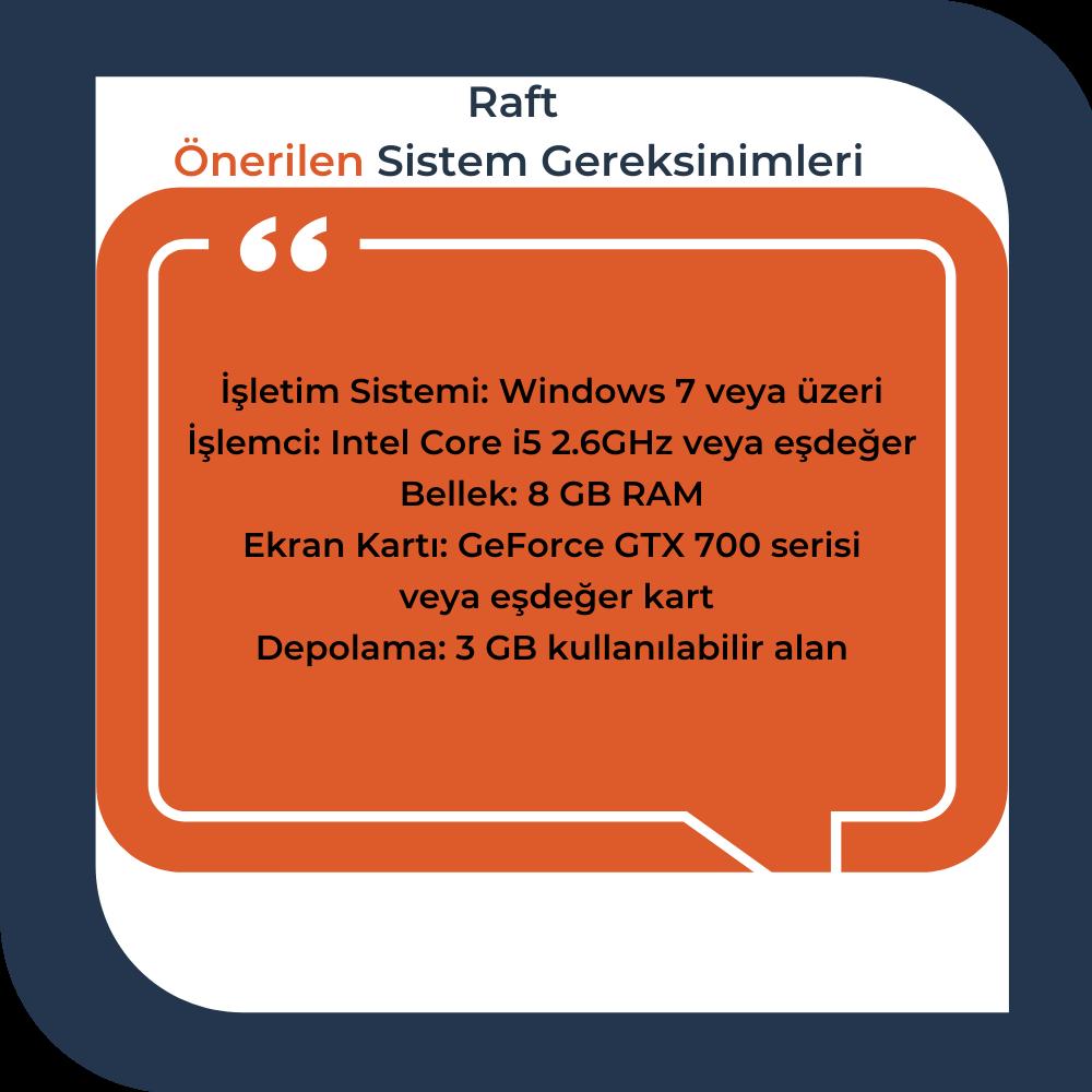 raft-onerilen-sistem-gereksinimleri.png